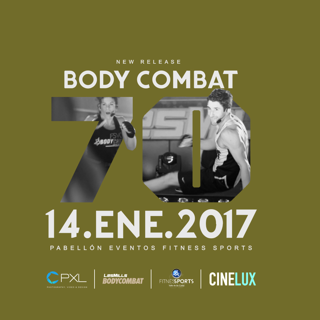 Body Combat 70 Les Mills (New Release 2017) 14.JAN.17 - We are 100 Stronger Cover